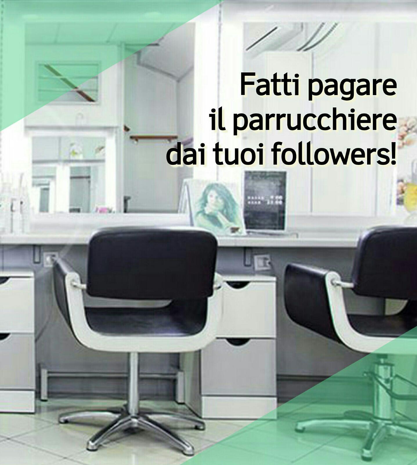 Fatti pagare il parrucchiere dai tuoi followers!